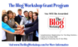 The Blog Workshop Grant Program